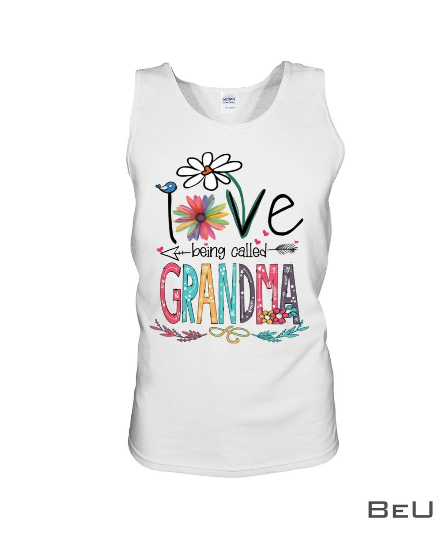I Love Being Called Grandma Shirtc