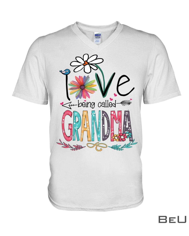 I Love Being Called Grandma Shirtx