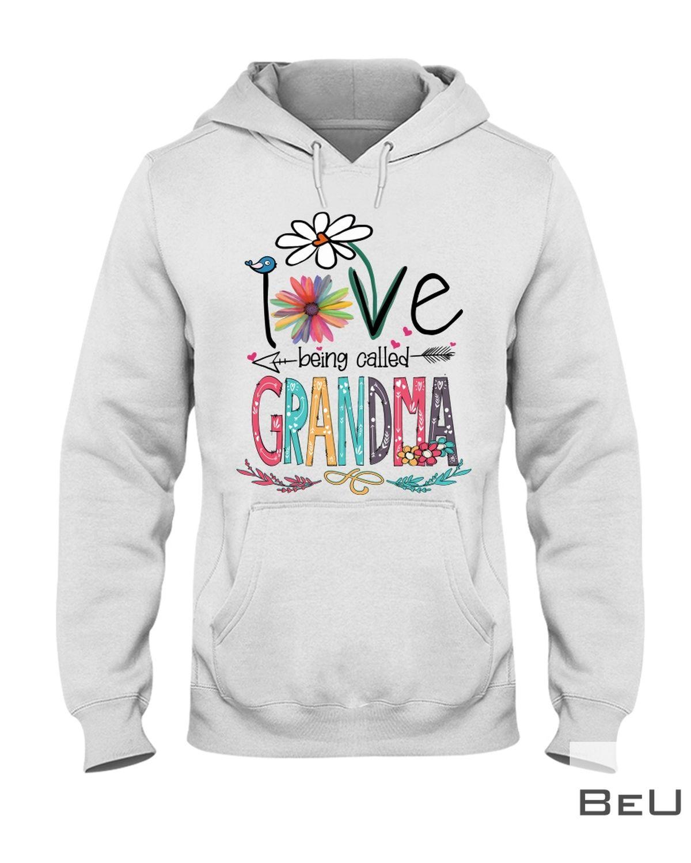 I Love Being Called Grandma Shirtz
