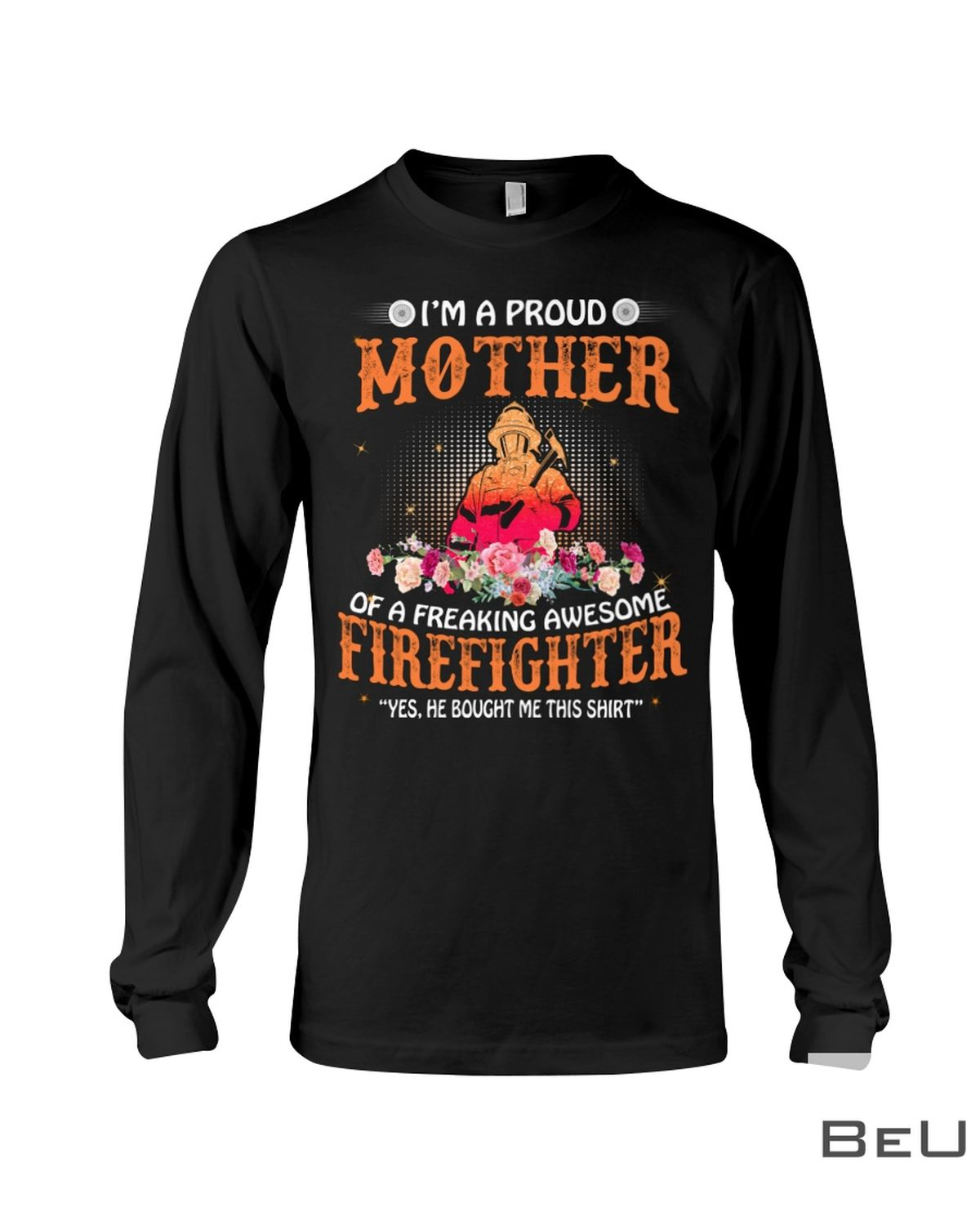 I'M A Proud Mother In Law Of A Freaking Awesome Fireffighter Shirtc
