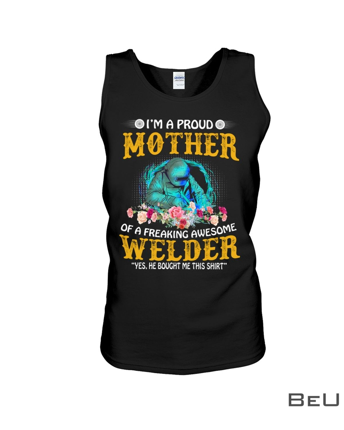 I'M A Proud Mother In Law Of A Freaking Awesome Welder Shirtx