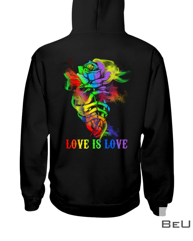 LGBT Hand Skull Rose Love Is Love Shirt x