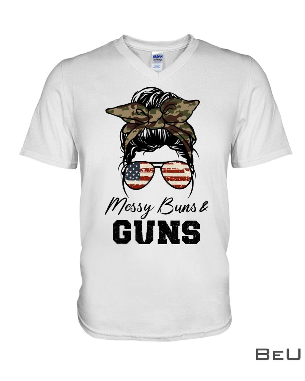 Messy Buns & Guns Shirtx