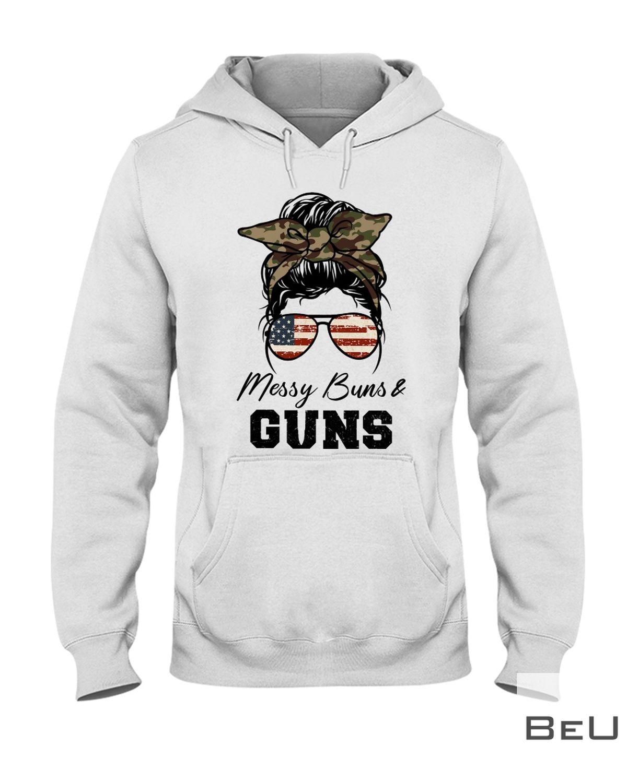 Messy Buns & Guns Shirtz
