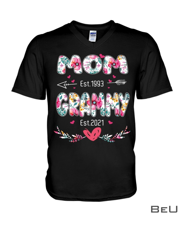 Mom Est 1993 And Grammy Est 2021 Flower Shirtx