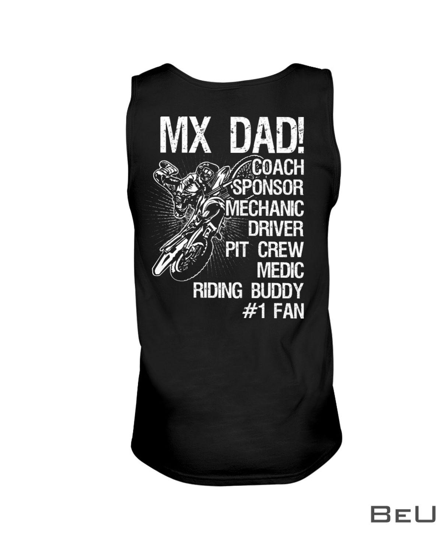 Motocross MX Dad Coach Sponsor Mechanic Driver Pit Crew Medic Riding Buddy Shirtx