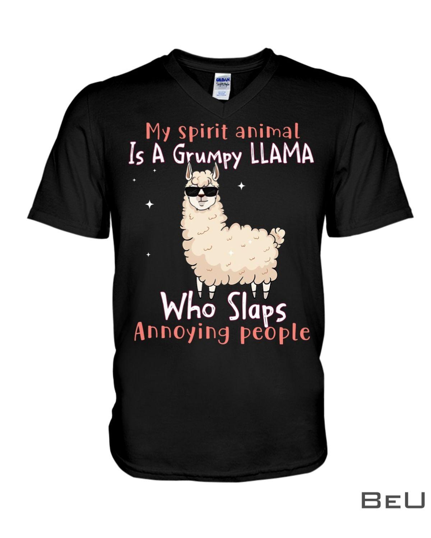 My Spirit Animal Is A Grumpy Llama Who Slaps Annoying People Shirtx