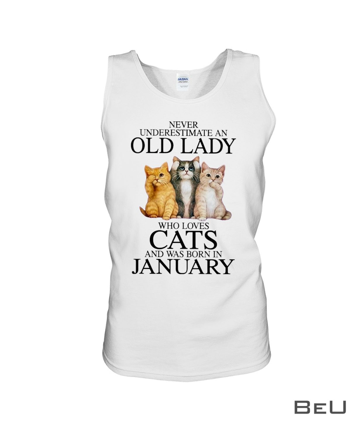 Never Underestimate A January Old Lady Who Loves Cats Shirtc