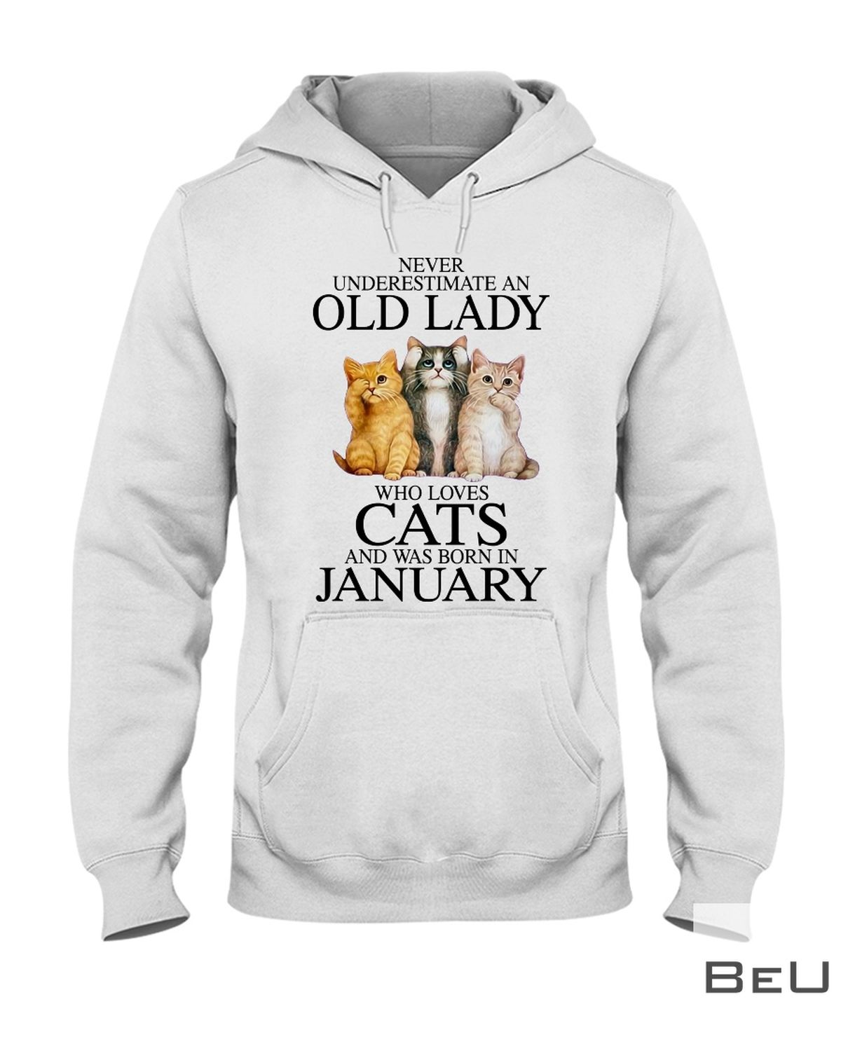 Never Underestimate A January Old Lady Who Loves Cats Shirtz