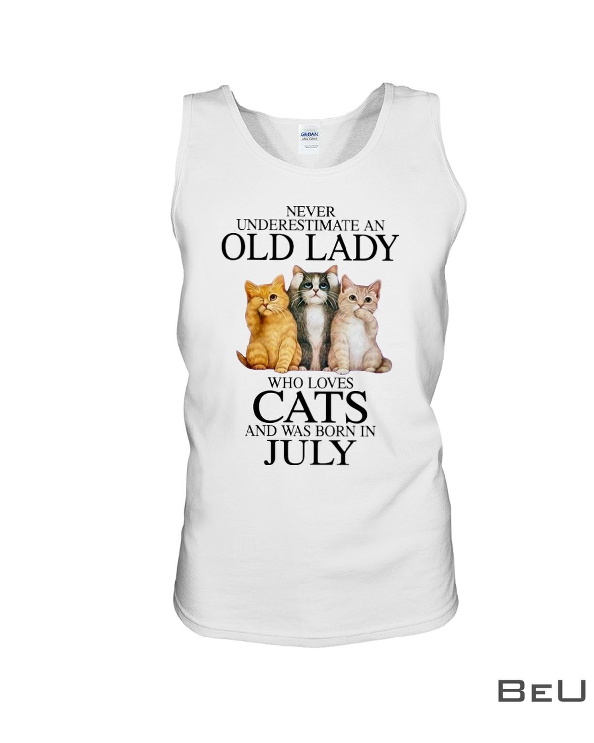 Never Underestimate An July Old Lady Who Loves Cats Shirtc