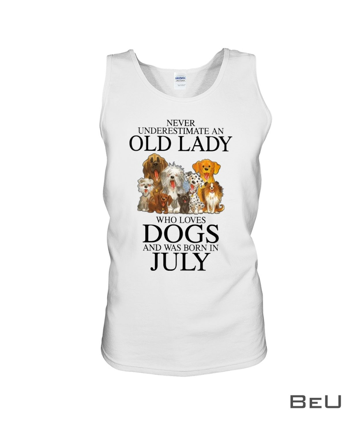 Never Underestimate An July Old Lady Who Loves Dogs Shirtc