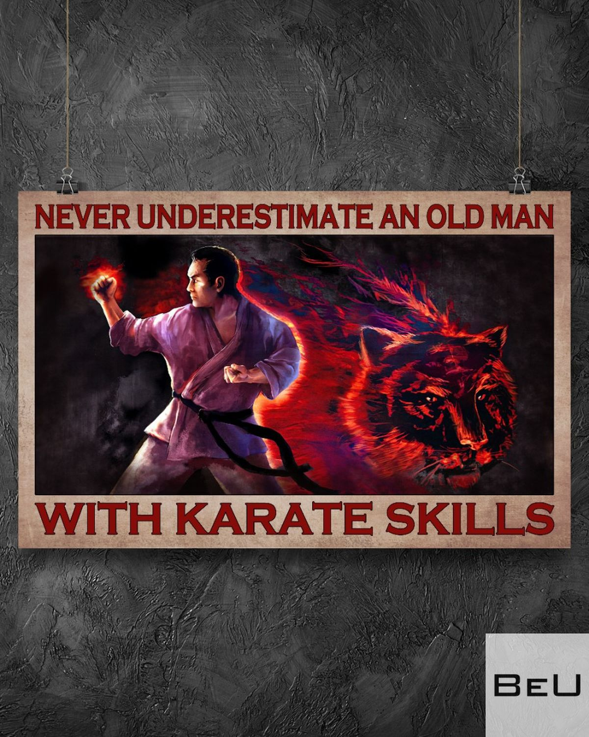 Never Underestimate An Old Man With Karate Skills Poster z