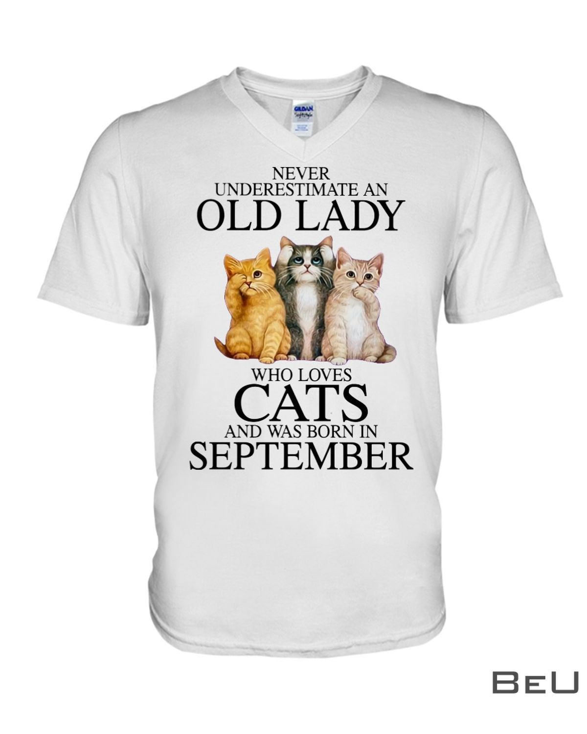 Never Underestimate An September Old Lady Who Loves Cats Shirtx