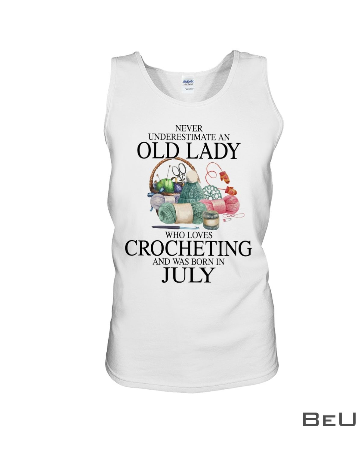 Never underestimate an old lady who loves Crocheting and was born in July shirtc