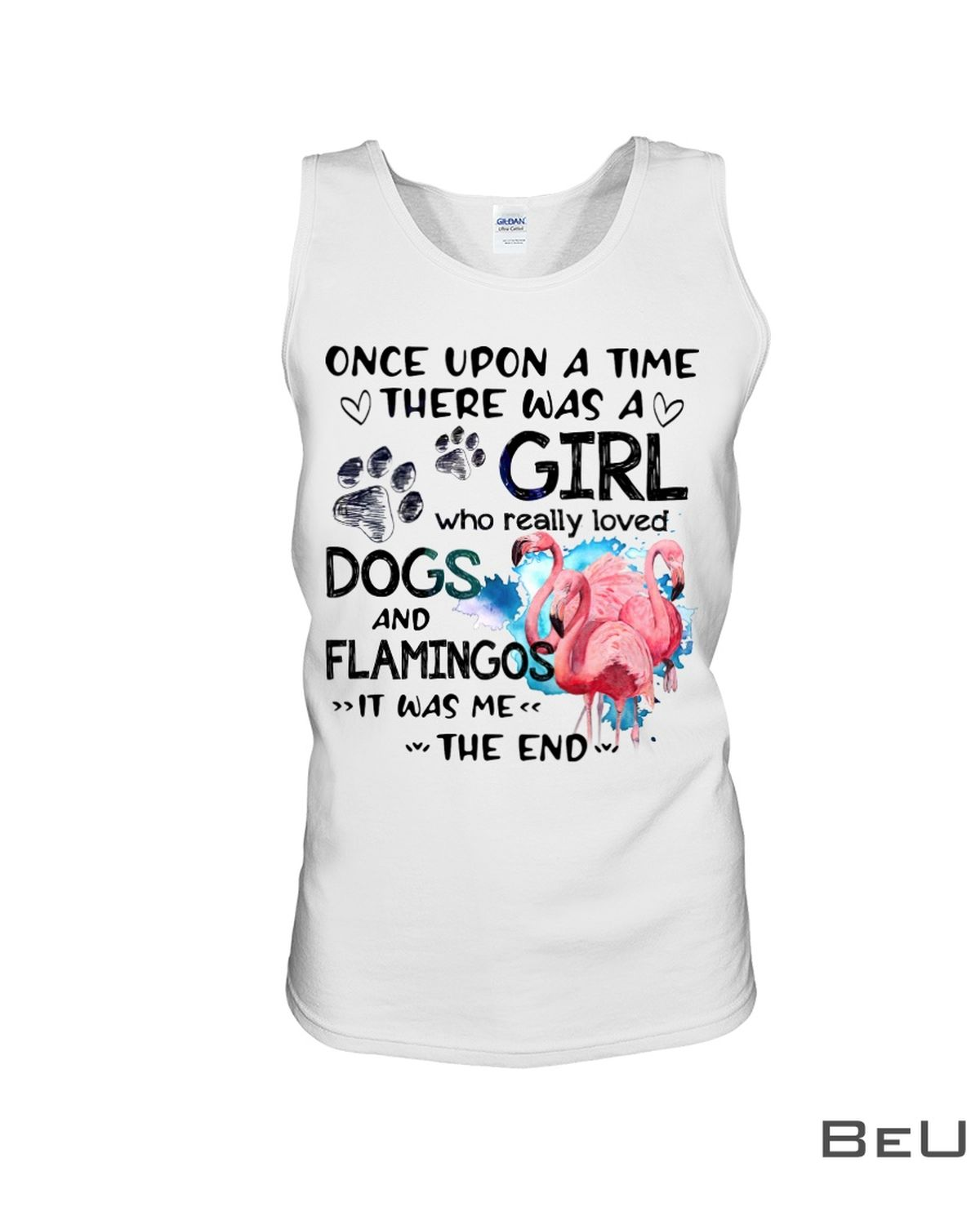 Once Upon A Time There Was A Girl Who Really Loved Dogs And Flamingos Shirtc