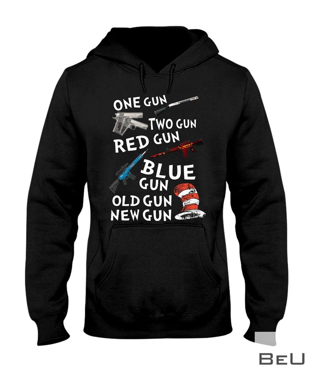 One Gun Two Gun Red Gun Blue Gun Old Gun New Gun Shirtz