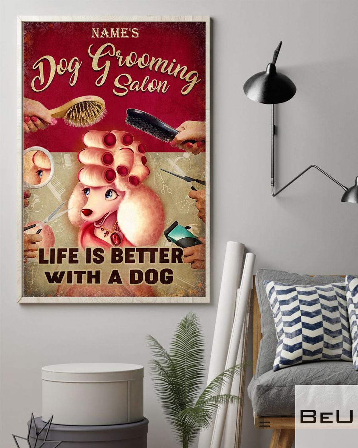 Personalized Dog Gooming Salon Life Is Better With A Dog Posterz