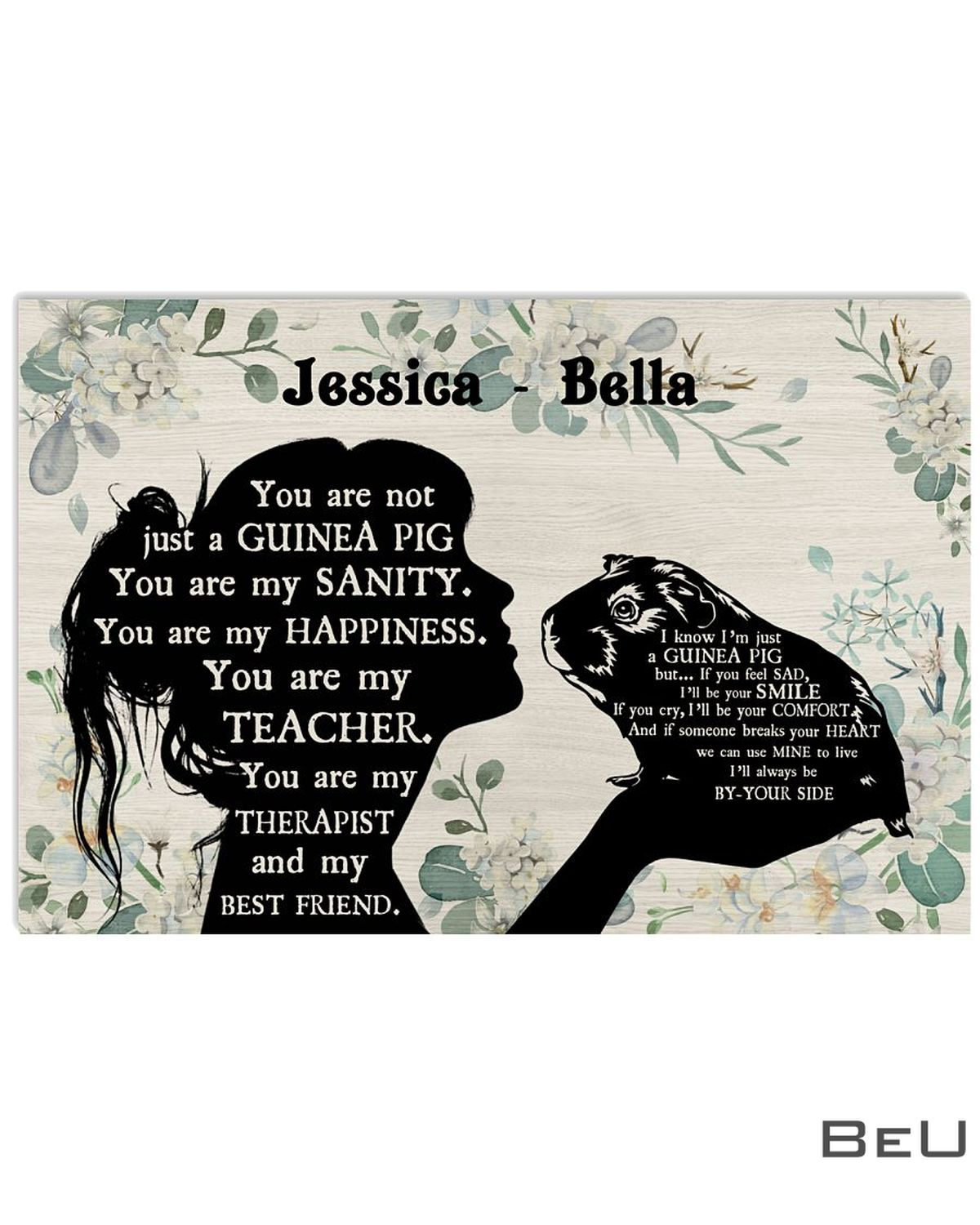 Personalized You Are Not Just A Guinea Pig You Are My Sanity Poster