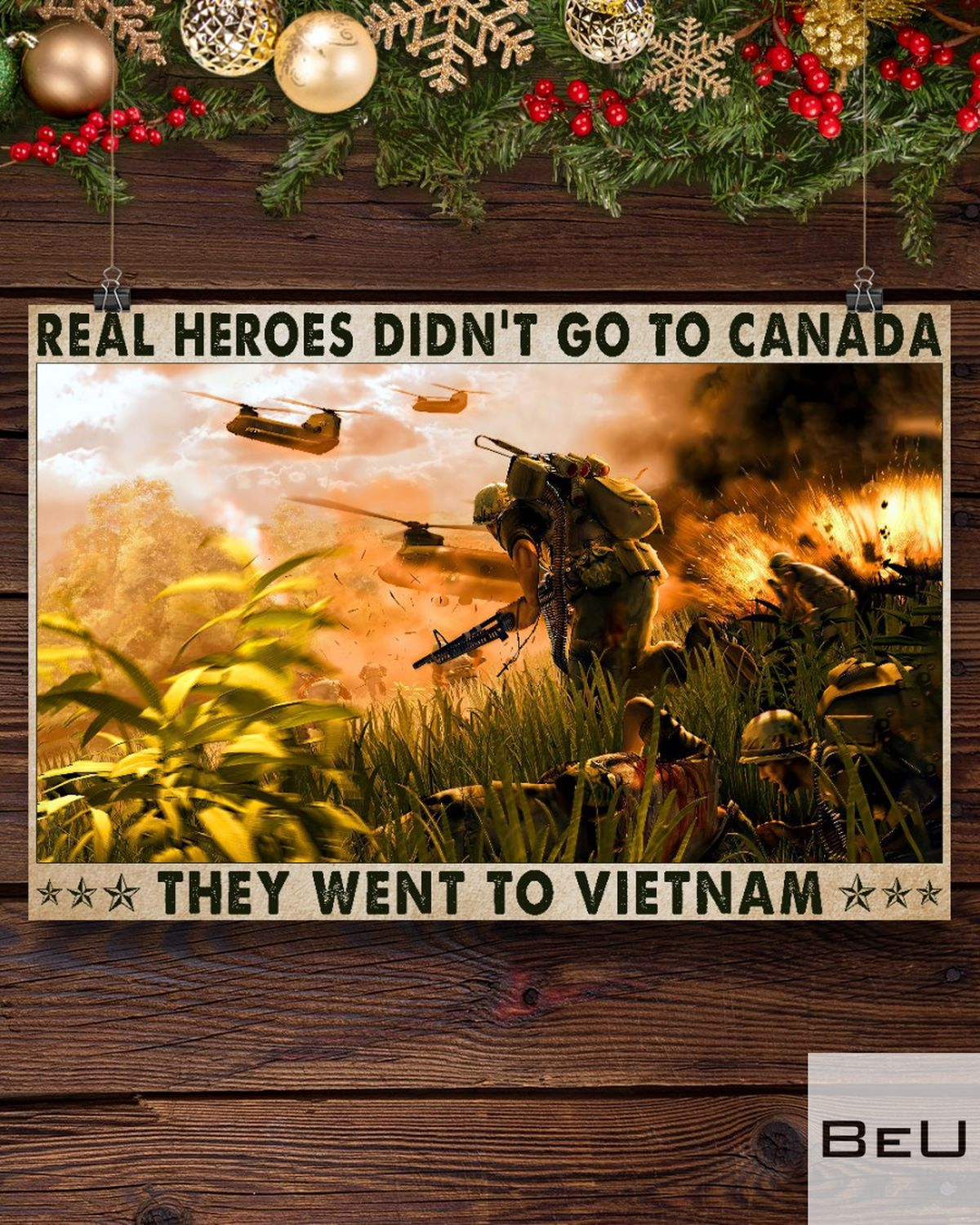 Real Heroes Didn't Go To Canada They Went To Vietnam Posterx