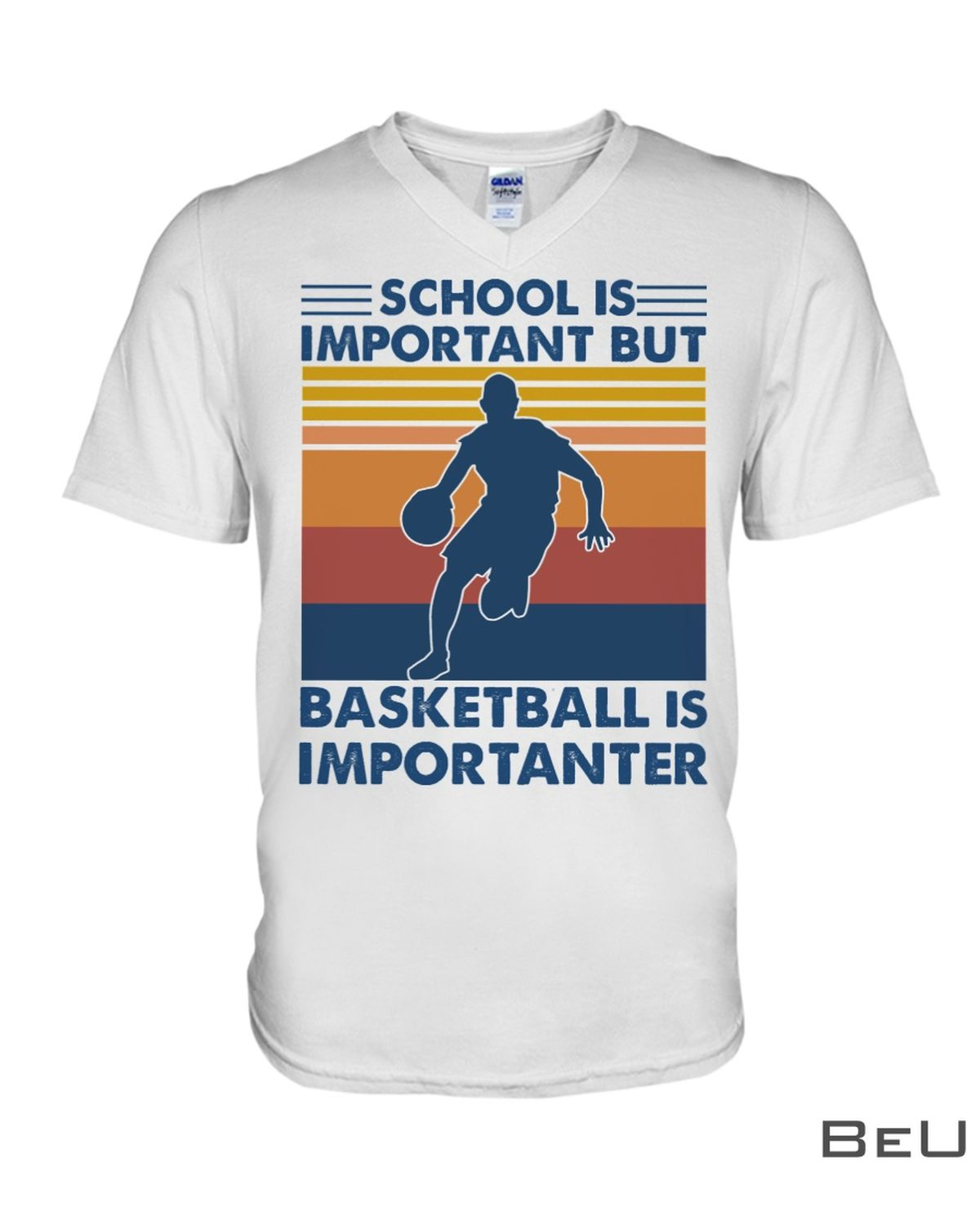 School Is Important But Basketball is Importanter Shirtz