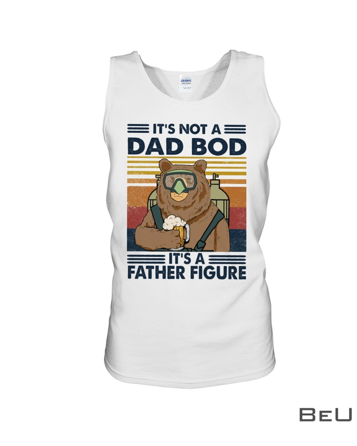Scuba Diving Beer It's Not A Dad Bod It's A Father Figure Shirtx