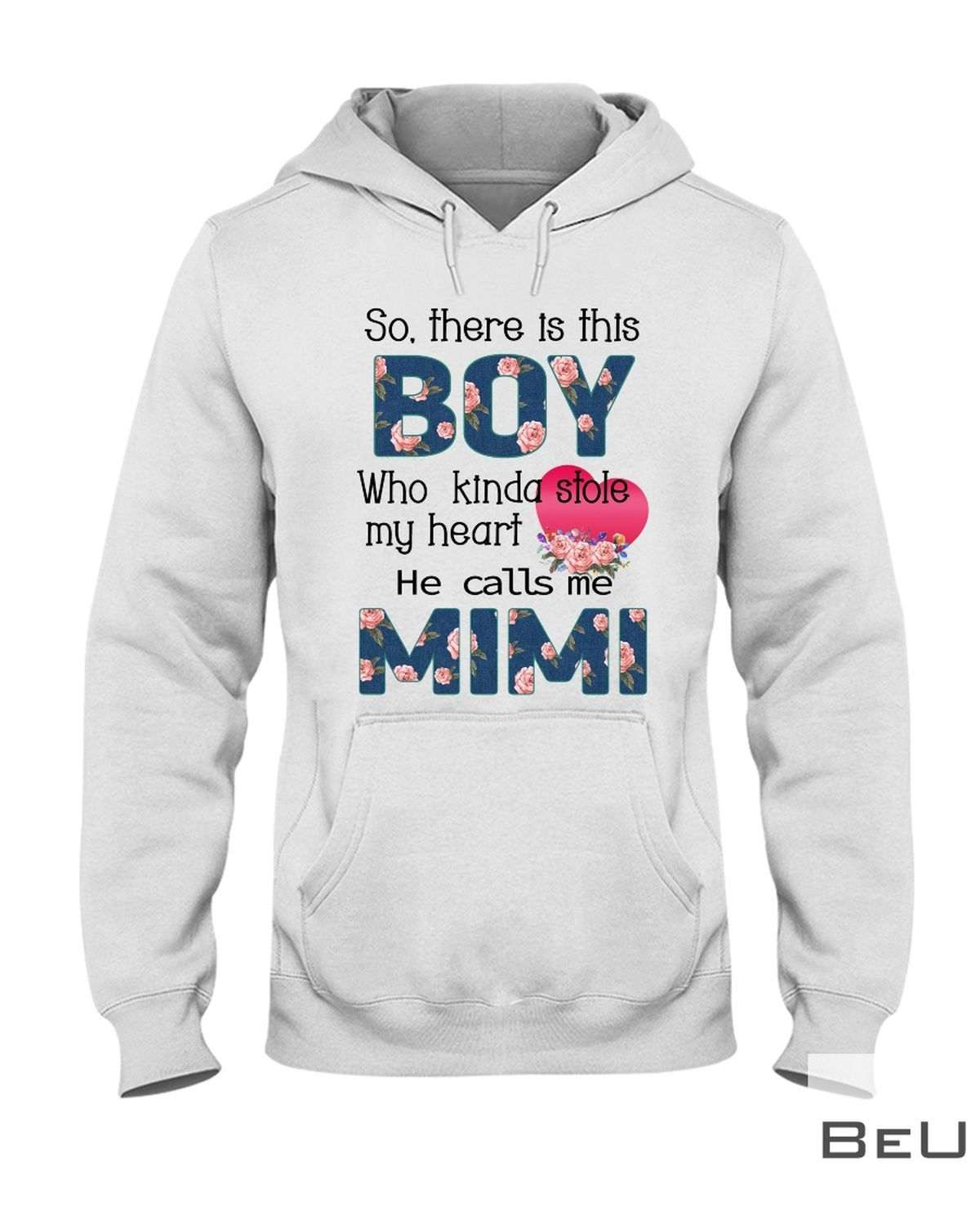 So There is this boy who kinda stole my heart He calls me mimi shirtz