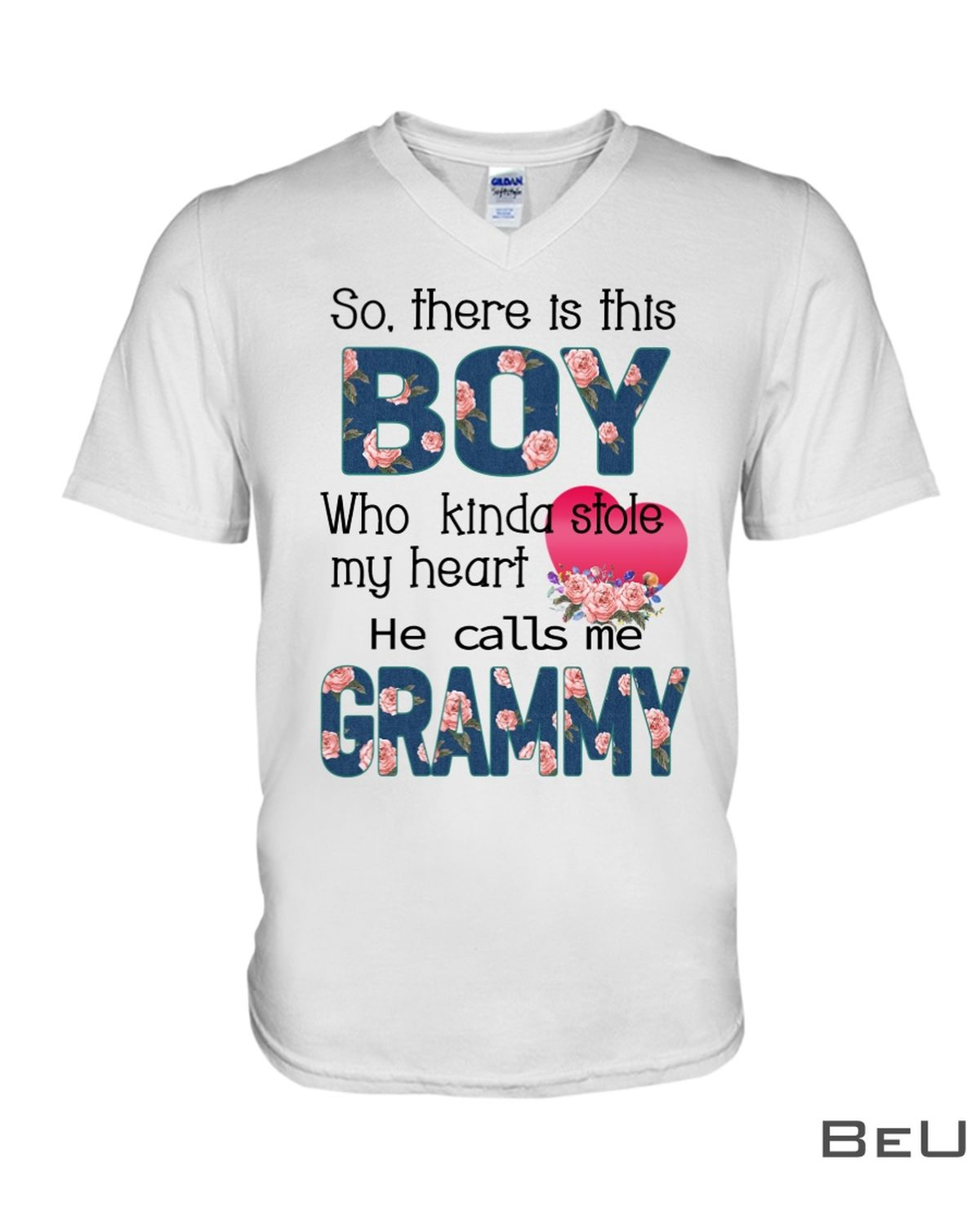 So there is this boy who kinda stole my heart He calls me Grammy shirtx
