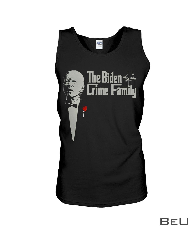 The Biden Crime Family Shirtc