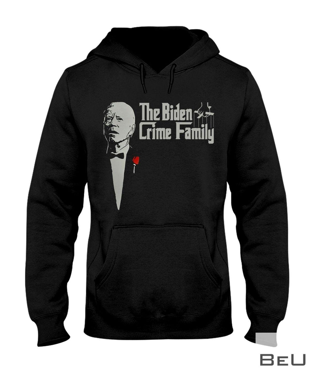 The Biden Crime Family Shirtz