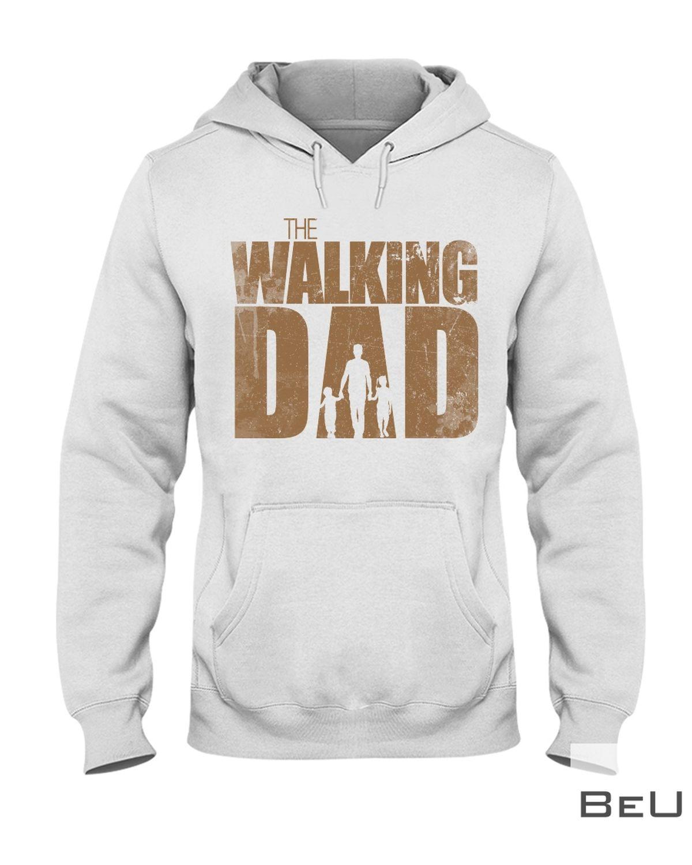 The Walking Dad Shirtx