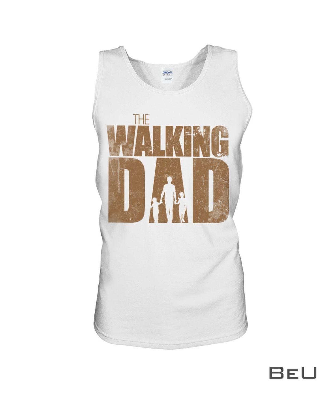 The Walking Dad Shirtz