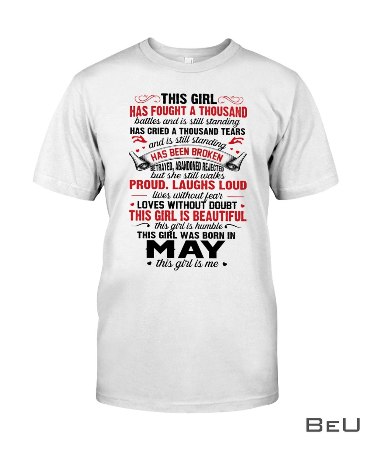 This Girl Has Fought A Thousand Batters And Is Still Standing This Girl Was Born In May Shirt