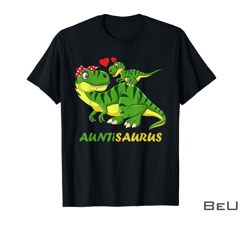 Auntisaurus Aunt T-Rex Dinosaur T Rex Shirt