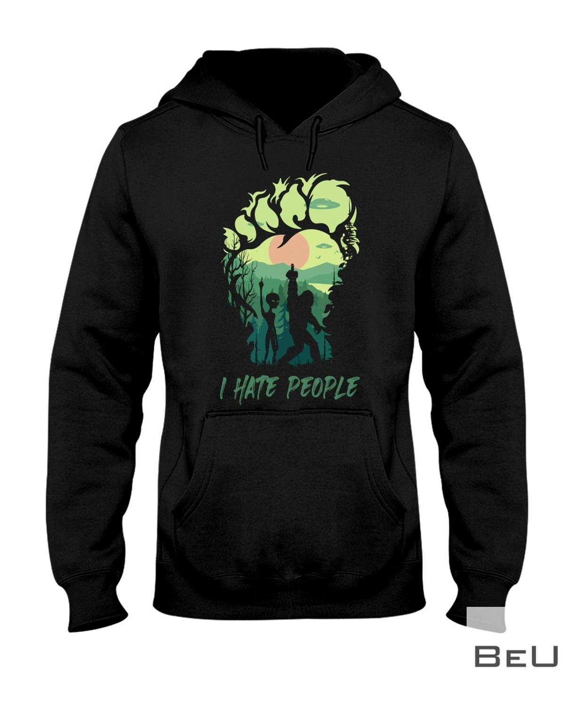 Bigfoot Alien I Hate People Shirtx