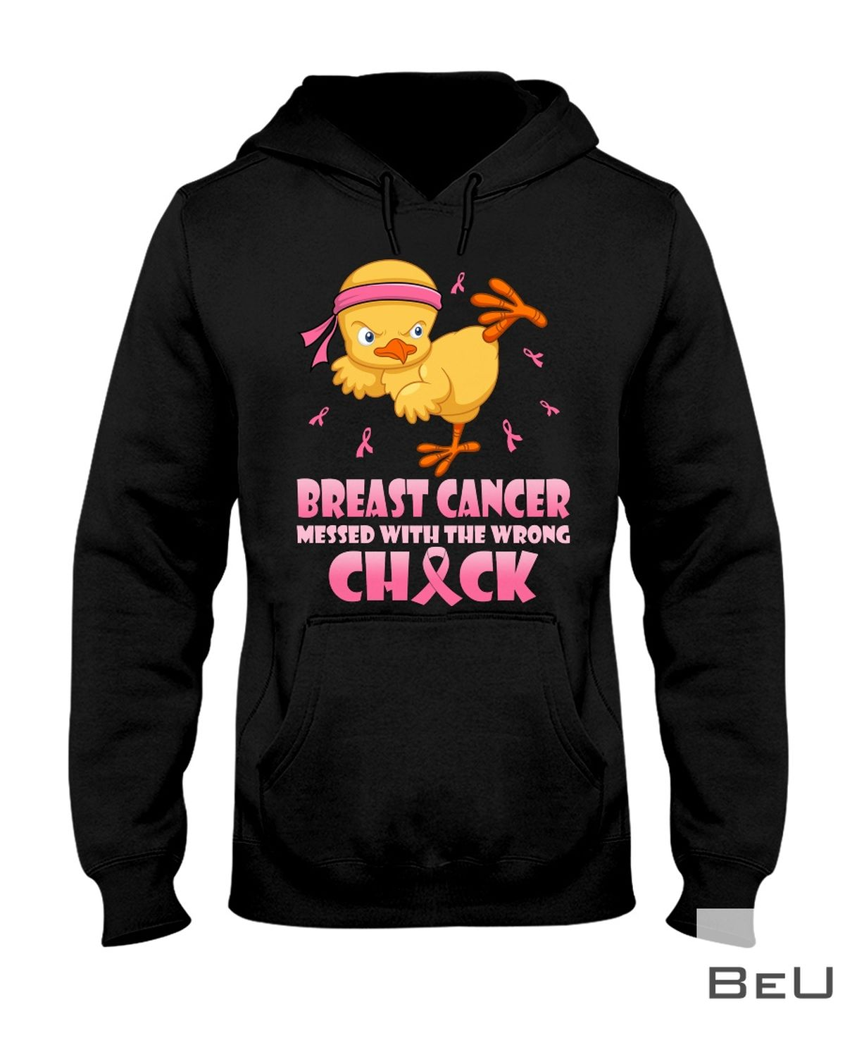 Breast Cancer Messed With The Wrong Chick Shirtz