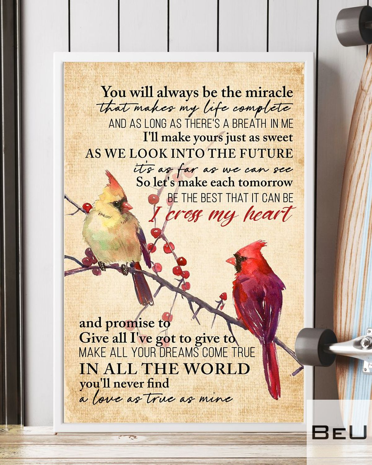 Cardinals Bird You Will Always Be The Miracle That Makes My Life Complete Posterc