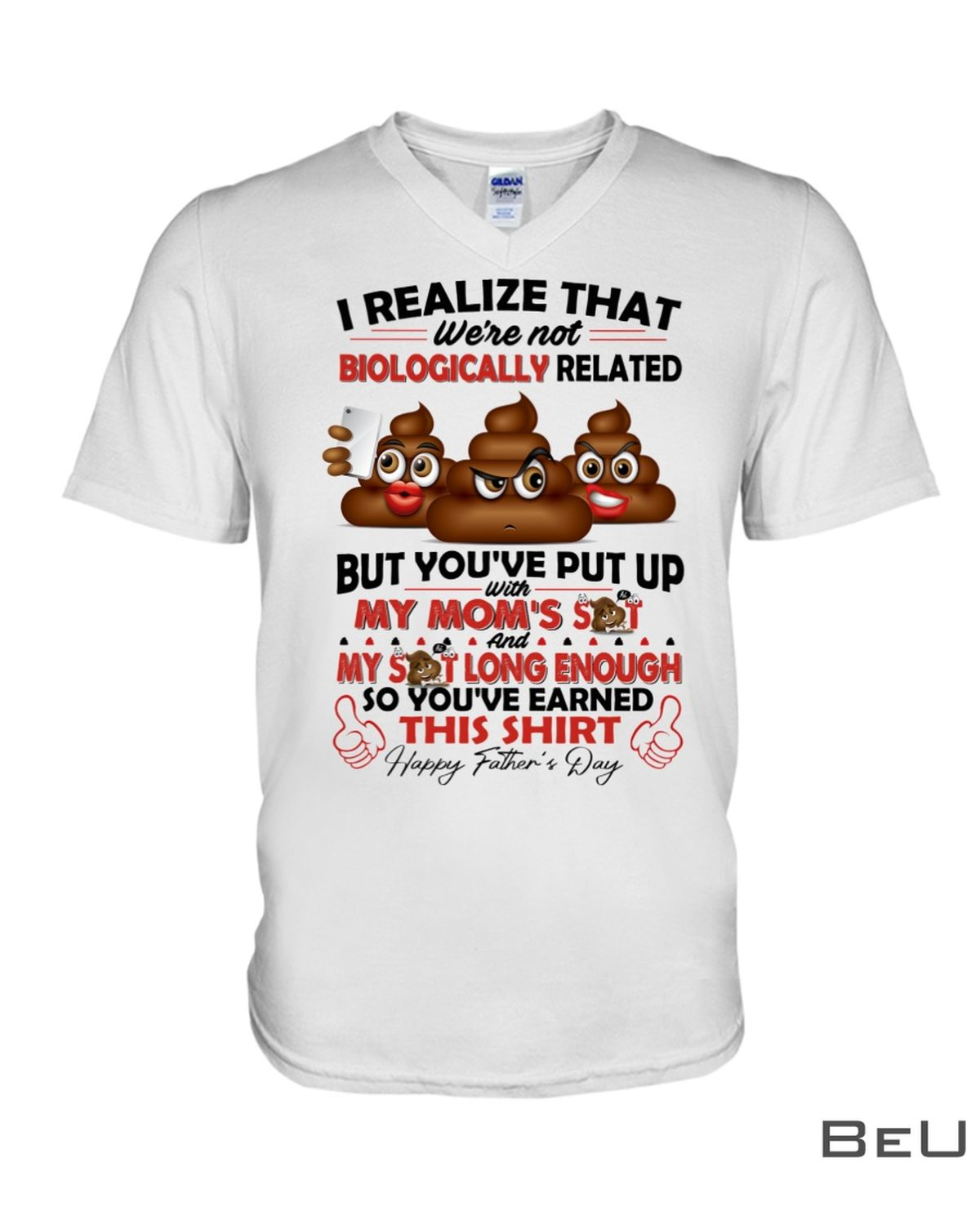 I Realize That We're Not Biologically Related But You've Put Up With My Mom's Shit Shirtx