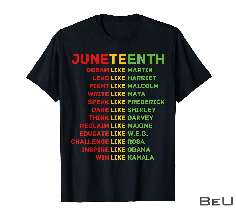 Juneteenth Dream Like Leaders Black Shirt