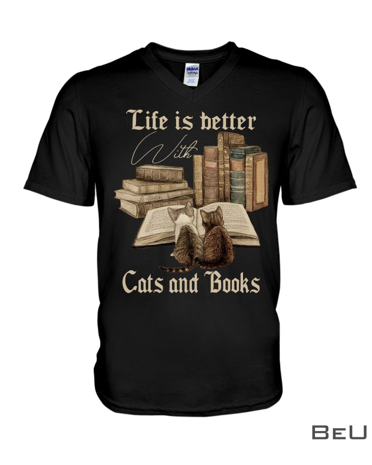 Life Is Better With Cats And Books Shirt x