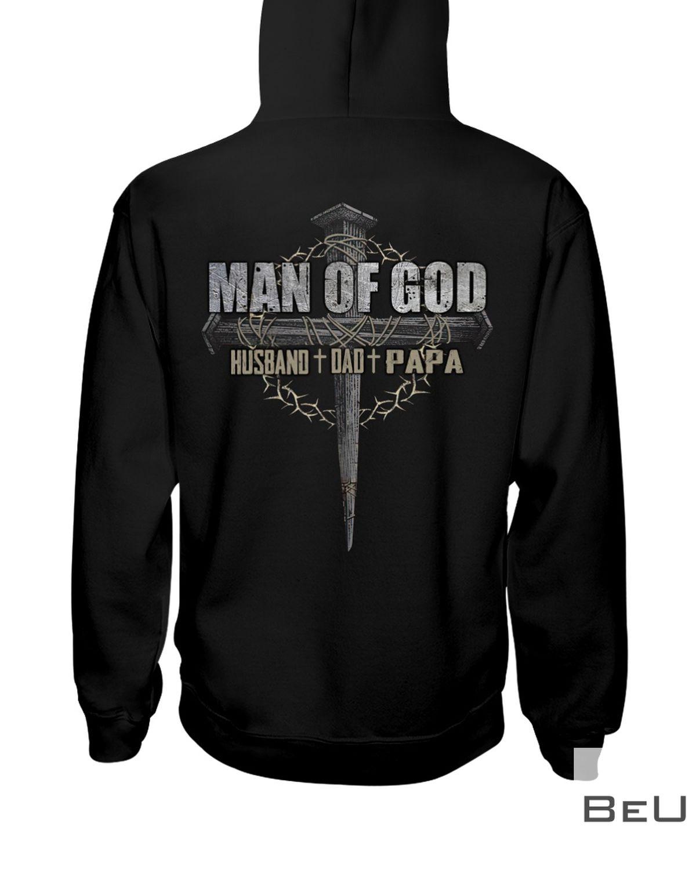 Man Of God Husband Dad Papa Shirtz