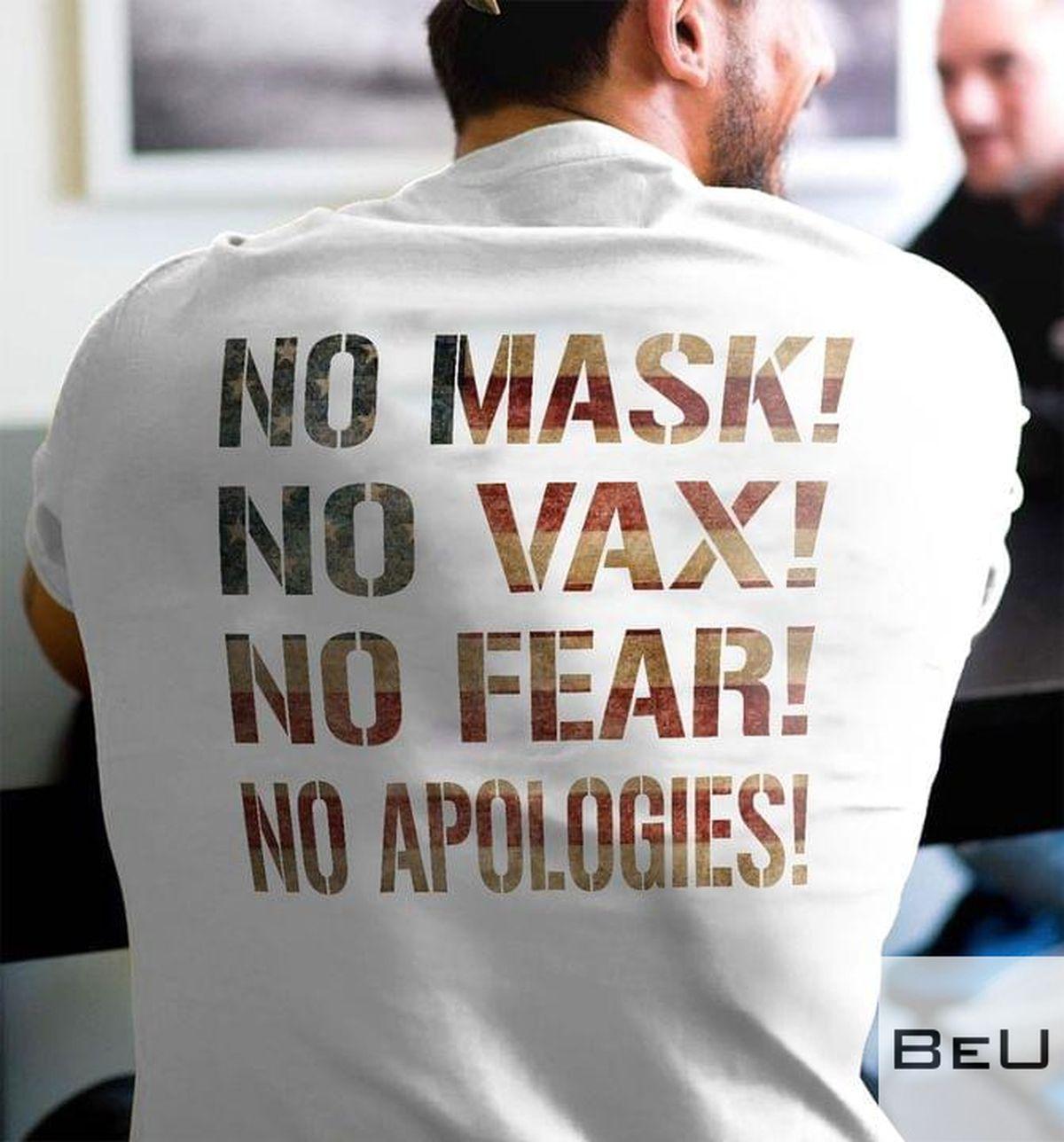 No Mask No Vax No Fear No Apologies Shirtv