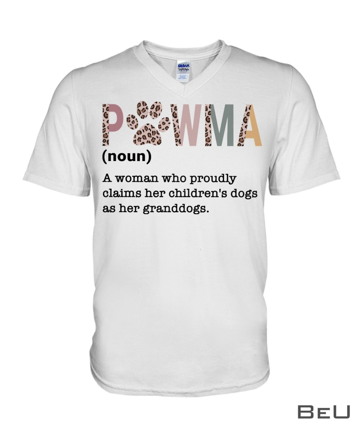 Pawma Definition A Woman Who Proudly Claims Her Children's Dogs Shirtx