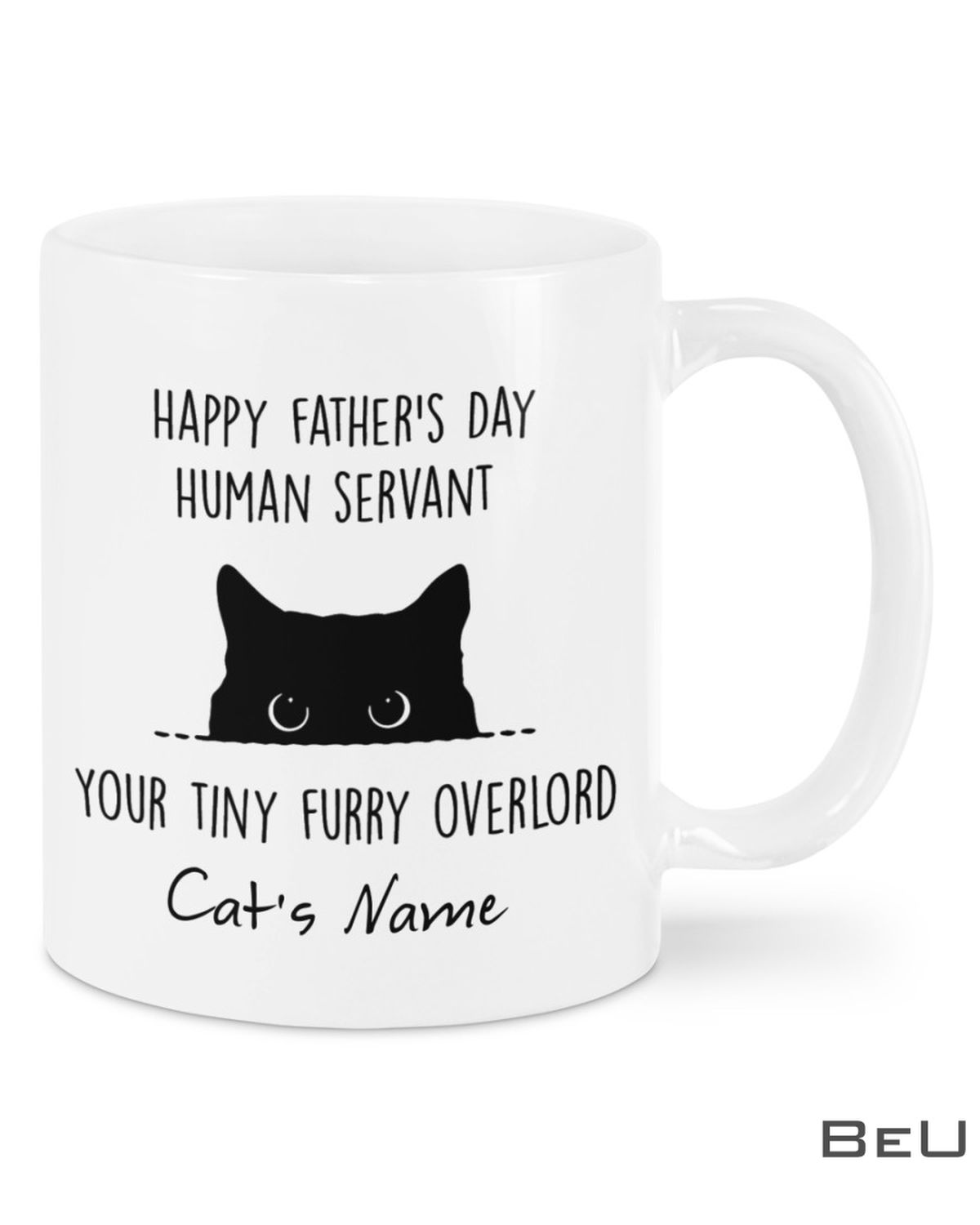 Personalized Happy Father's Day Your Tiny Furry Overlord Cat Mug