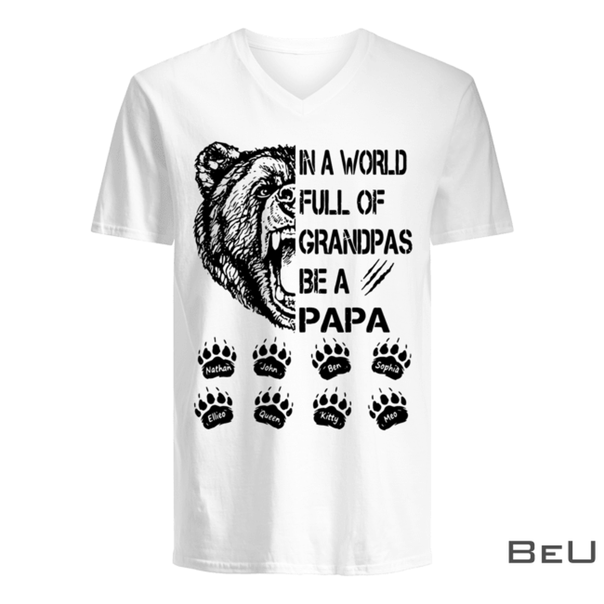 Personalized In A World Full Of Grandpas Be A Papa - Bear Shirtz