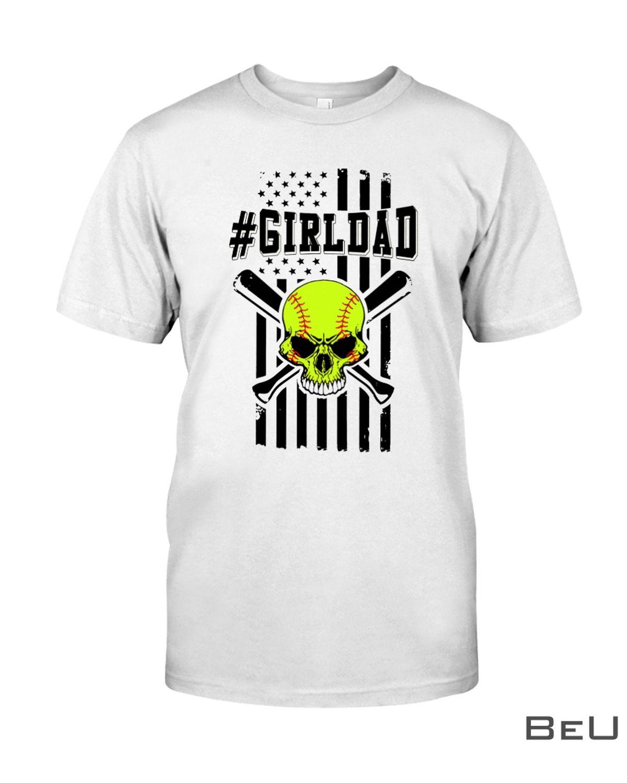 Softball Skull Girl Dad Shirt