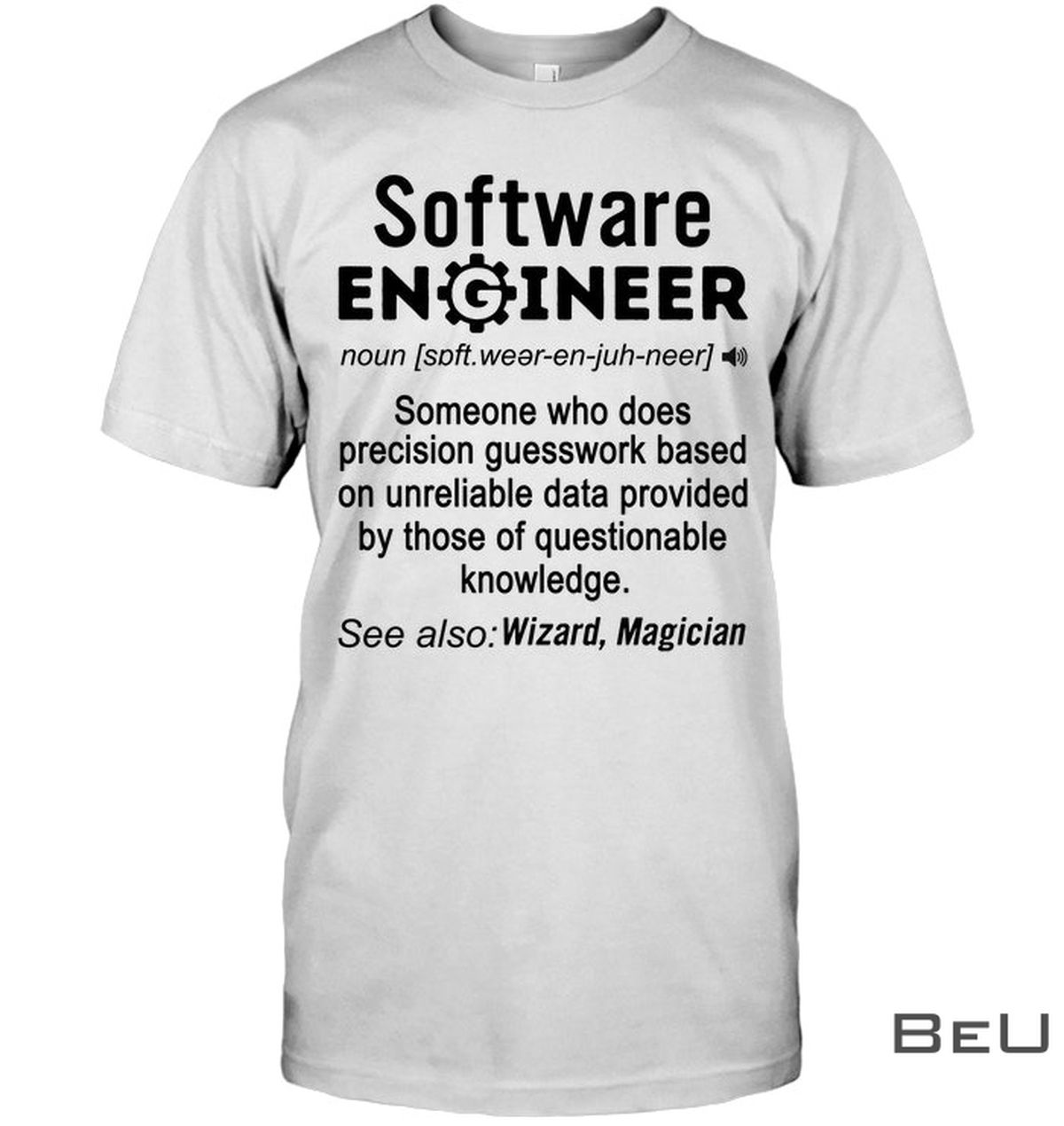Software Engineer Definition Funny Shirt