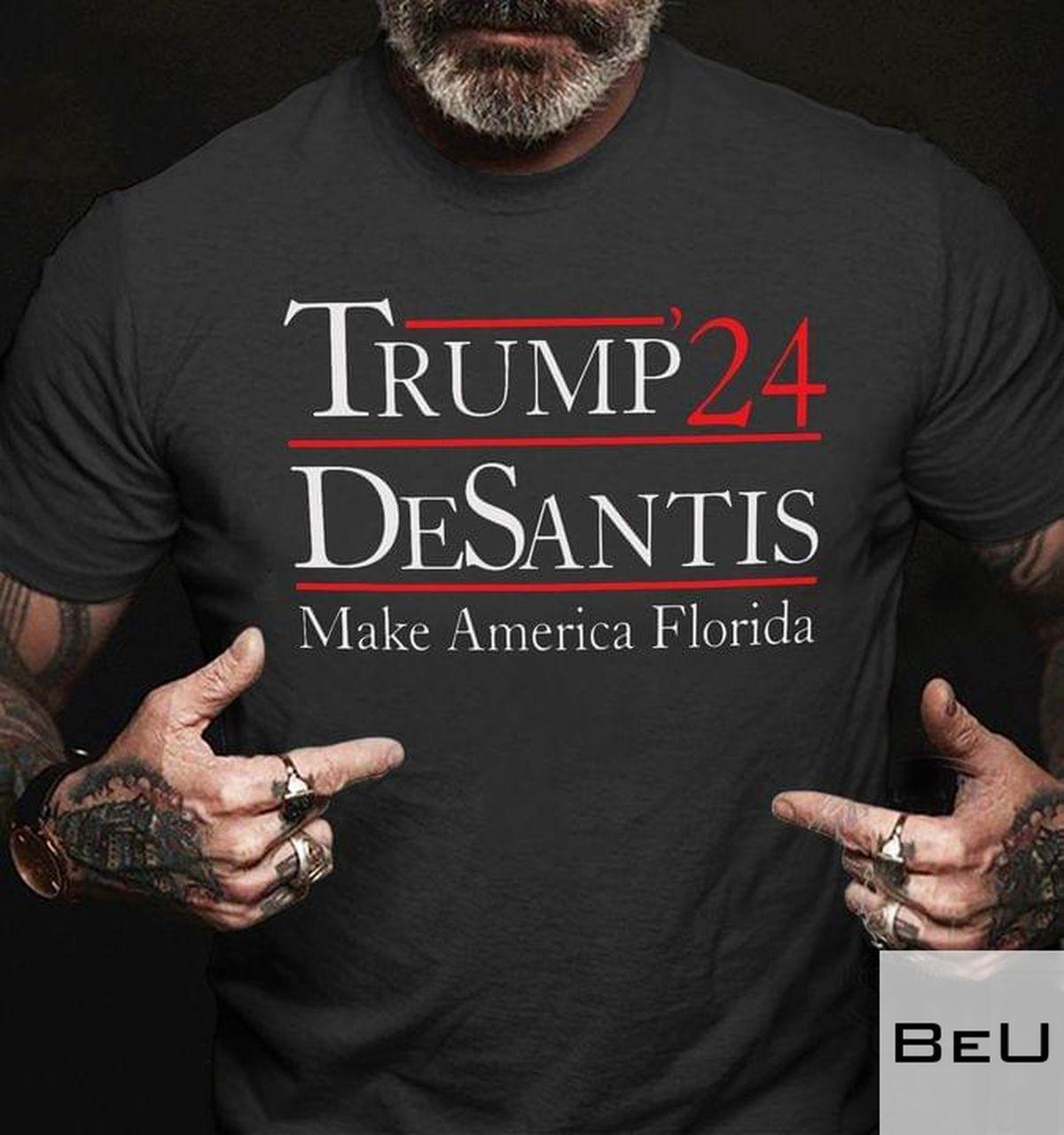 Trump 24 Desantis Make America Florida Shirtv