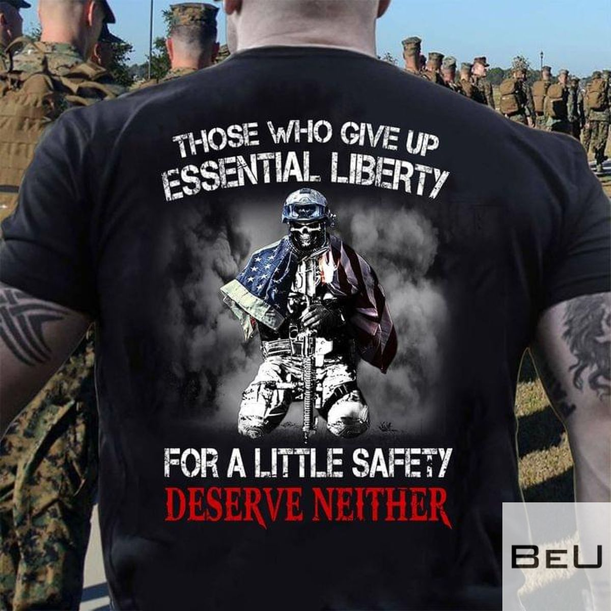 Veteran Those Who Give Up Essential Liberty For A Little Safety Deserve Neither Shirtv