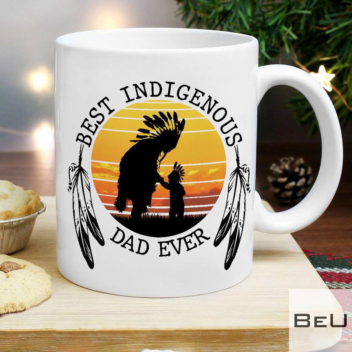 Best Indigenous Dad Ever Mug