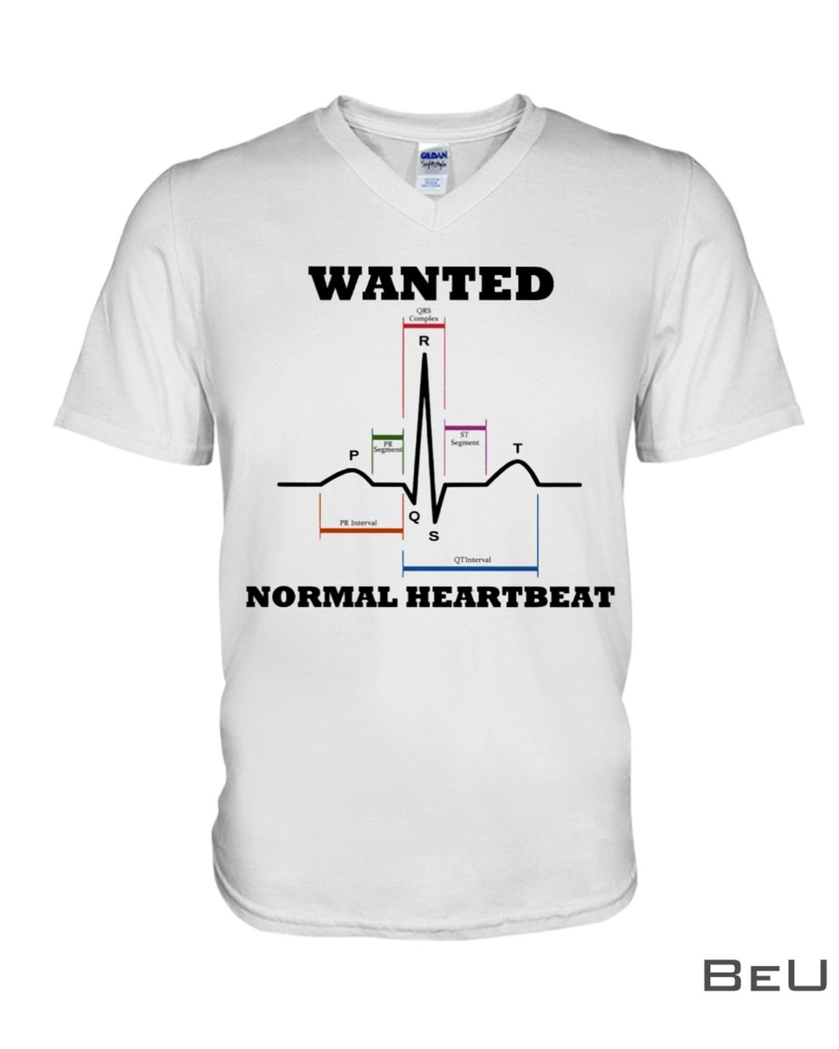 Cardiologist Wanted Normal Heartbeat Shirt x